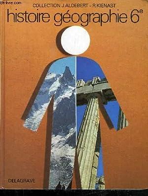HISTOIRE GEOGRAPHIE - CLASSE DE SIXIEME: COLLECTIF