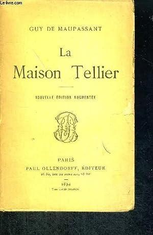 LA MAISON TELLIER: DE MAUPASSANT GUY