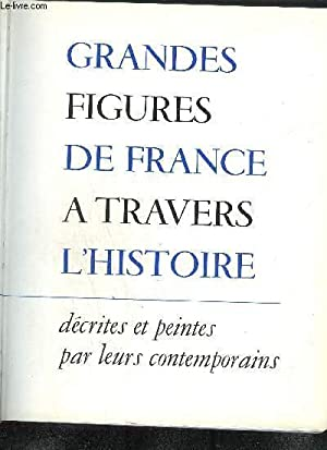 GRANDES FIGURES DE FRANCE A TRAVERS L'HISTOIRE: SERULLAZ M./ SUFFEL