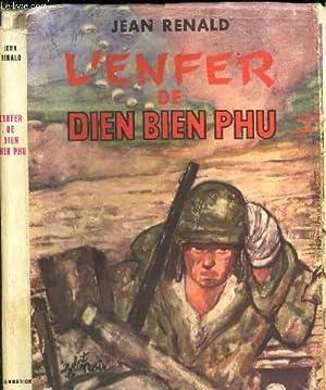 L'ENFER DE DIEN BIEN PHU.: RENALD JEAN