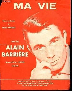 UNE PARTITION : MA VIE - CREE: BARRIERE ALAIN (PAROLES