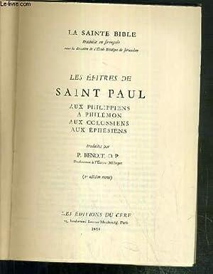 LES EPITRES DE SAINT PAUL - AUX PHILIPPIENS - A PHILEMON - AUX COLOSSIENS - AUX EPHESIENS - LA ...