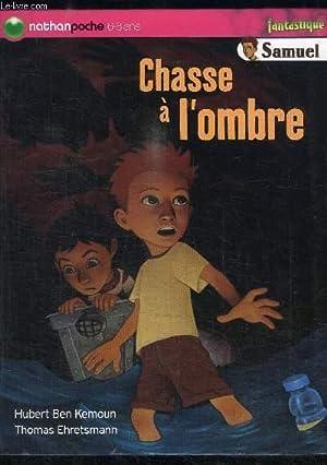 CHASSE A L'OMBRE: BEN KEMOUN HUBERT / EHRETSMANN THOMAS
