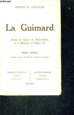 LE GUIMARD - D'APRES LES REGISTRES DES MENUS-PLAISIRS, DE LA BIBLIOTHEQUE DE L'OPERA - ...