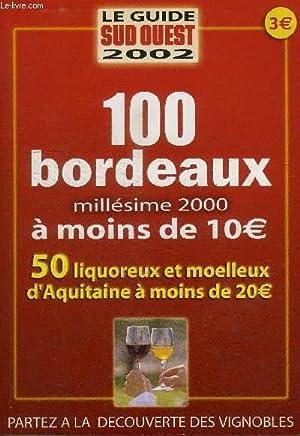 100 BORDEAUX MILLESIME 2000 A MOINS DE 10€: COLLECTIF