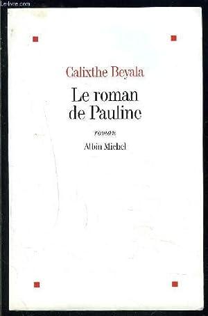 LE ROMAN DE PAULINE: BEYALA CALIXTHE