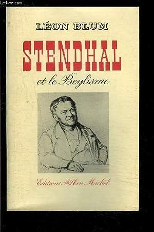 STENDHAL ET LE BEYLISME: BLUM LEON.