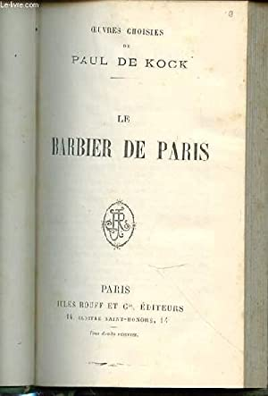 LE BARBIER DE PARIS.: DE KOCK PAUL