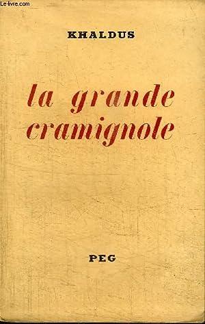 LA GRANDE CRAMIGNOLE: KHALDUS