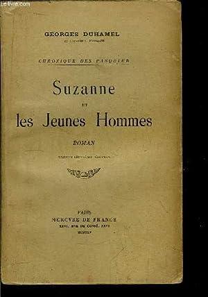 CHRONIQUE DES PASQUIER - SUZANNE ET LES JEUNES HOMMES: DUHAMEL GEORGES
