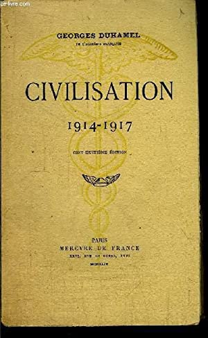 CIVILISATION 1914-1917: DUHAMEL GEORGES