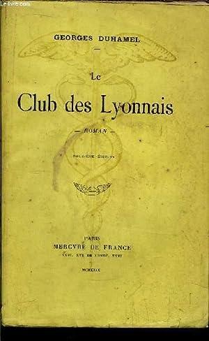 LE CLUB DES LYONNAIS: DUHAMEL GEORGES