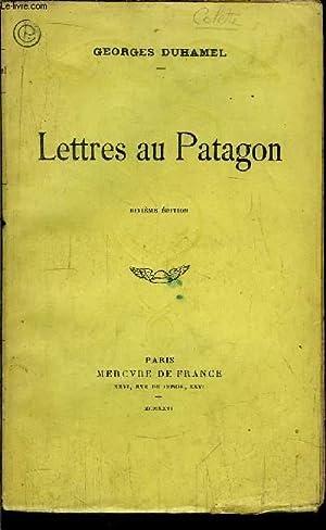 LETTRES AU PATAGON: DUHAMEL GEORGES