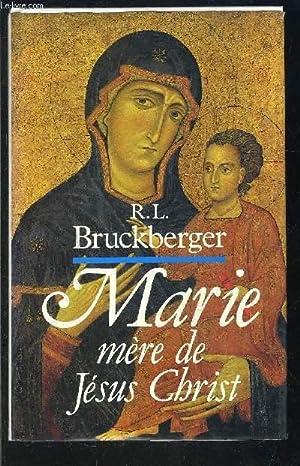 MARIE MERE DE JESUS CHRIST: BRUCKBERGER R.L.