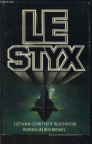 LE STYX: BUCHHEIM LOTHAR GUNTHER
