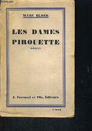 LES DAMES PIROUETTE: ELDER MARC
