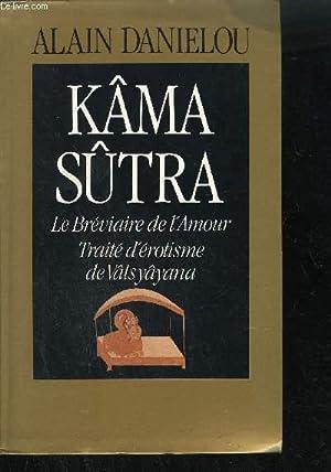 KAMA SUTRA - LE BREVIAIRE DE L'AMOUR: VATSYAYANA / DANIELOU