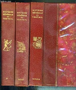 HISTOIRE GENERALE DU TRAVAIL - 3 VOLUMES EN 3 TOMES - 1 + 3 + 4 - T.1. PREHISTOIRE ET ANTIQUITE. - ...