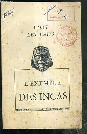 L'EXEMPLAIRE DES INCAS - N°12 - 3e TRIMESTRIEL 1952 - VOICI LES FAITS: CANTIN M. / ...