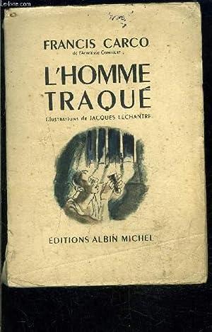 L HOMME TRAQUE: CARCO FRANCIS