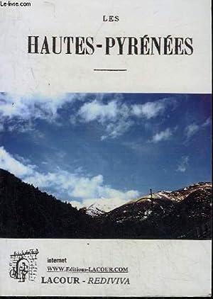 LES HAUTES-PYRENEES - ETUDE HISTORIQUE ET GEOGRAPHIQUE DU DEPARTEMENT DEPUIS LES TEMPS LES PLUS ...