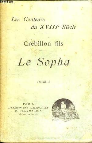 LE SOPHA - TOME 2: CREBILLON FILS