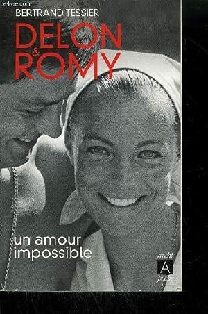DELON & ROMY - UN AMOUR IMPOSSIBLE: TESSIER B.
