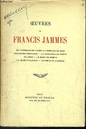 OEUVRES DE FRANCIS JAMES: JAMMES FRANCIS