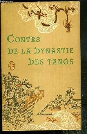 CONTES DE LA DYNASTIE DES TANGS: COLLECTIF