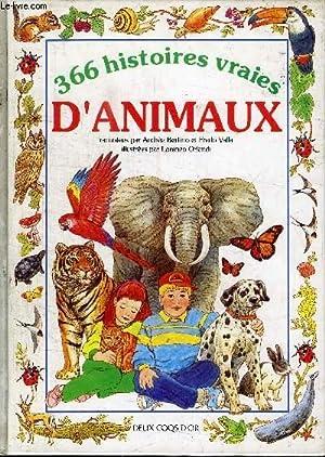 366 HISTOIRES VRAIES D'ANIMAUX: BERTINO ANDREE / VALLA FREDO