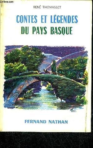 CONTES ET LEGENDES DU PAYS BASQUE / COLLECTION DES CONTES ET LEGENDES DE TOUS LES PAYS.: ...