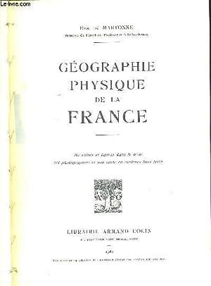 GEOGRAPHIE PHYSIQUE DE LA FRANCE: DE MARTONNE EMM