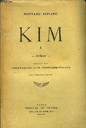 KIM - TOME I: KIPLING Rudyard