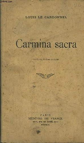 CARMINA SACRA: LE CARDONNEL LOUIS
