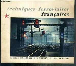 TECHNIQUES FERROVIAIRES FRANCAISES - N°72 - 1958 - les chemins de fer francais detiennent le ...