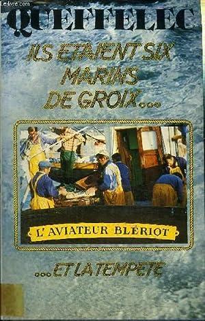 ILS ETAIENT SIX MARINS DE GROIX ET: QUEFFELEC HENRI