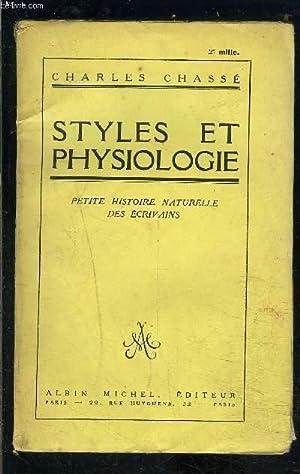STYLES ET PHYSIOLOGIE- PETITE HISTOIRE NATURELLE DES ECRIVAINS: CHASSE CHARLES.