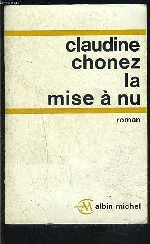 LA MISE A NU: CHONEZ CLAUDINE.
