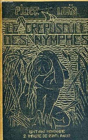 LE CREPUSCULE DES NYMPHES- EDITION COLLECTIVE ORIGINALE: LOUYS PIERRE