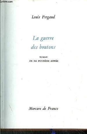 LA GUERRE DES BOUTONS: PERGAUD LOUIS
