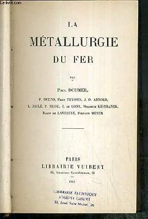 LA METALLURGIE DU FER - la metallurgie aux Etats-Unis, la metallurgie Allemande, la metallurgie en ...
