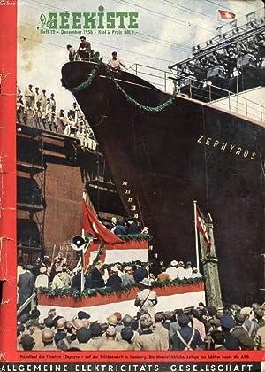 DIE SEEKISTE, HEFT 12, DEZ 1956, EIN JOURNAL DER SCHIFFAHRT (Inhalt: Weinachten 1898, Eine ...