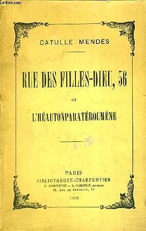 RUE DES FILLES-DIEU, 56 - OU L'HEAUTONPARATEROUMENE: MENDES CATULLE