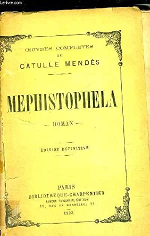 MEPHISTOPHELA - EDITION DEFINITIVE: MENDES CATULLE