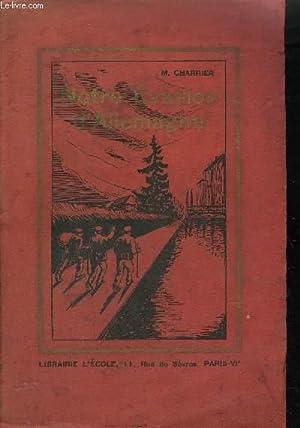 NOTRE EVASION D'ALLEMAGNE - EPISODE DE LA GRANDE GUERRE 1914-1918: CHARRIER M.