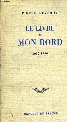 LE LIVRE DE MON BORD 1930-1936: REVERDY PIERRE