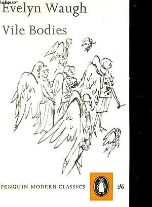 VILE BODIES: EVELYN WAUGH