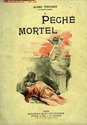 PECHE MORTEL. COLLECTION MODERN BIBLIOTHEQUE.: THEURIET ANDRE.