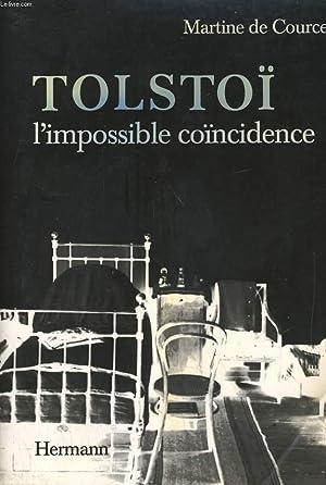 TOLSTOI, L'IMPOSSIBLE COINCIDENCE: MARTINE DE COURCEL