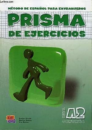 PRISMA DE EJERCICIOS - METODO DE ESPANOL: COLLECTIF